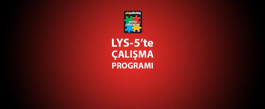 LYS-5 Çalışma Programı