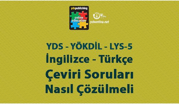 Çeviri Teknikleri YDS, YÖKDİL, LYS-5
